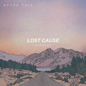 "New Single: ""Lost Cause"" by Paradas"
