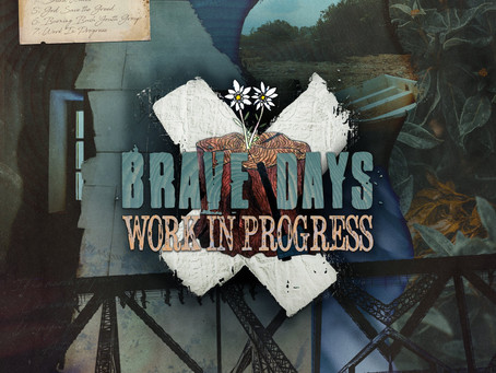 "New EP: ""Work in Progress"" by Brave Days"