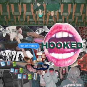 "New Single: ""Hooked"" by Rain on Fridays"