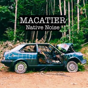 "New Album: ""Native Noise"" by Macatier"