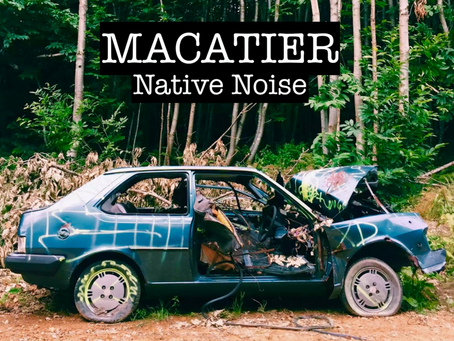 "New Album: ""Native Noise"" by Macatier"