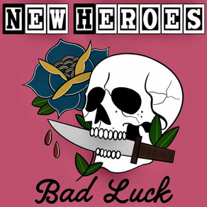 """New EP: """"Bad Luck"""" by New Heroes"""
