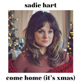 """New Single: """"come home (it's xmas)"""" by Sadie Hart"""