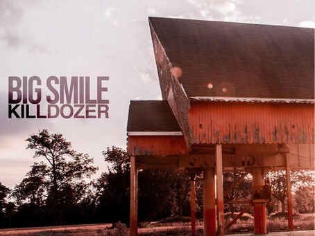 "New Single ""Killdozer"" by Big Smile"