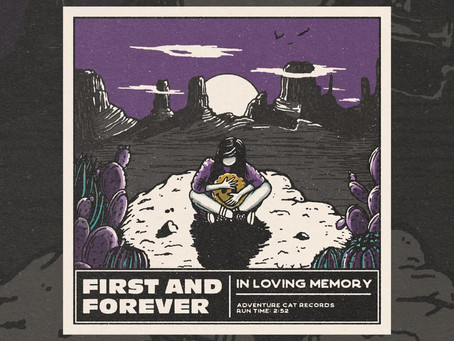 "New Single: ""In Loving Memory"" by First and Forever"