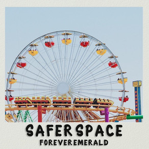 """New EP: """"Safer Space"""" by Forever Emerald"""