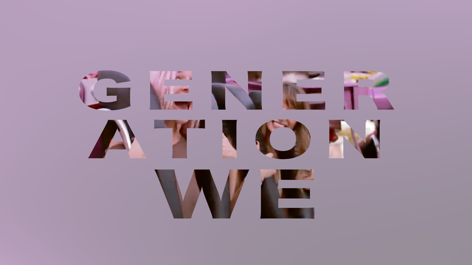 Generation-We-Cover-Photo