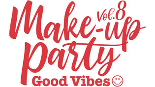 Make-up Party Vol.8 ーGood Vibes☺︎!-を開催いたしました