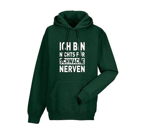 """Erwachsenen Hoodie """"NICHTS FÜR SCHWACHE NERVEN"""""""