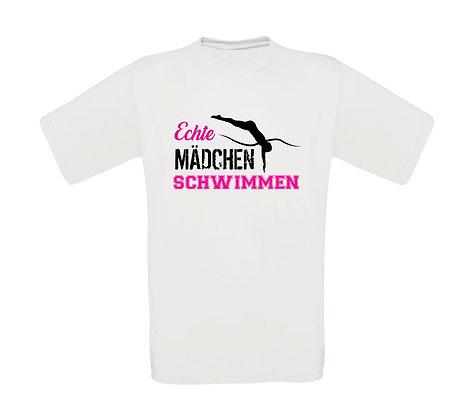 """Erwachsenen T-Shirt """" ECHTE MÄDCHEN SCHWIMMEN"""""""
