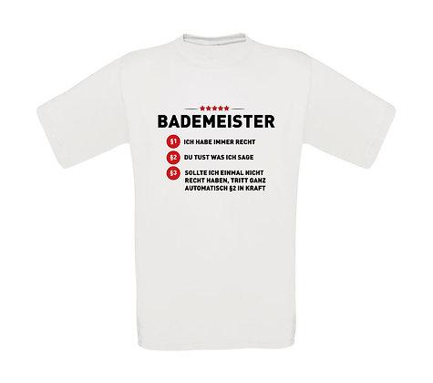 "Erwachsenen T-Shirt ""BADEMEISTER"""