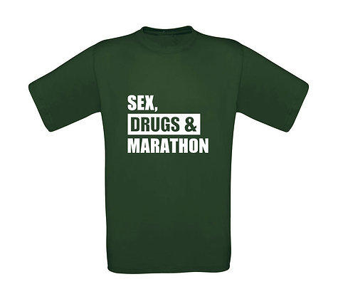 "Erwachsenen T-Shirt ""SEX,DRUGS,MARATHON"""