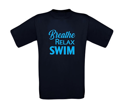 """Erwachsenen T-Shirt """" BREATHE,RELAX,SWIM"""""""