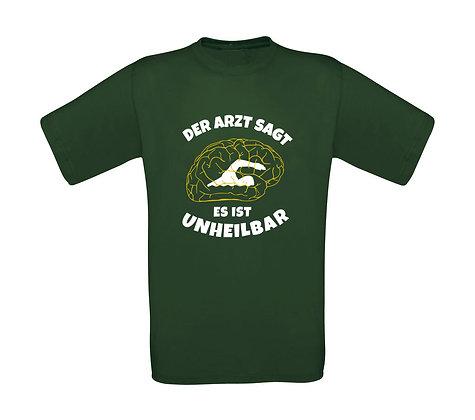 """Erwachsenen T-Shirt """"UNHEILBAR"""""""
