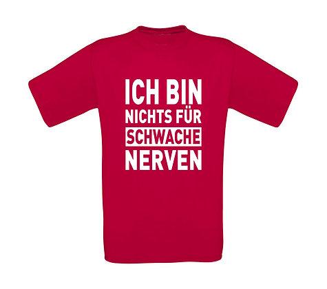 """Kinder T-Shirt """"NICHTS FÜR SCHWACHE NERVEN"""""""