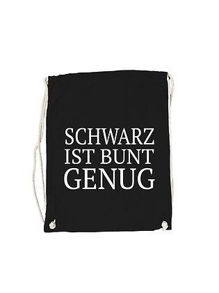 """Gymbag """"SCHWARZ IST BUNT GENUG"""""""