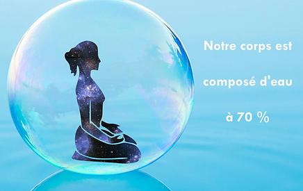 Corps est composé d'eau á 70% - Les bienfaits de la sonothérapie