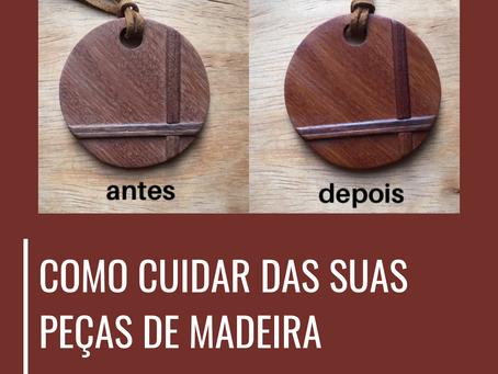 Como cuidar das suas peças de madeira?