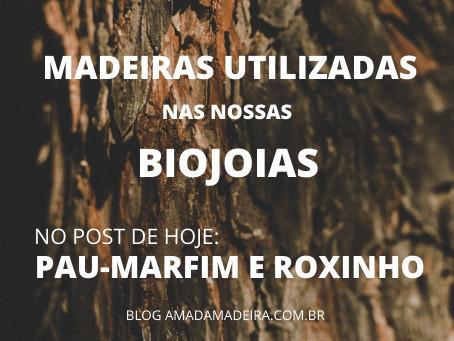 Madeiras utilizadas nas nossas biojoias: Pau-Marfim e Roxinho