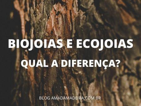 Biojoia e Ecojoia: qual a diferença?