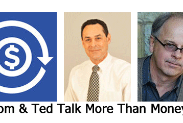 Tom & Ted Talk More Than Money
