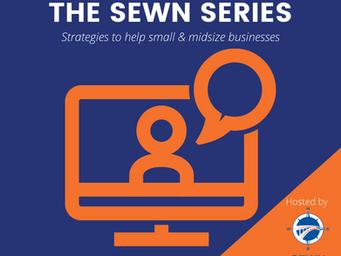 The SEWN Series