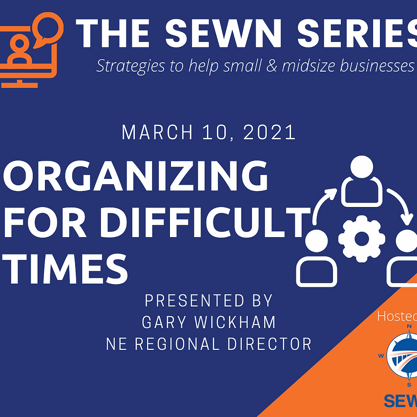 Organizing in Difficult Times