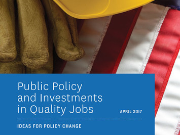 Public Policy and Investments in Good Quality Jobs