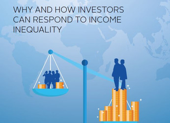 Why and How Investors Can Respond to Income Inequality