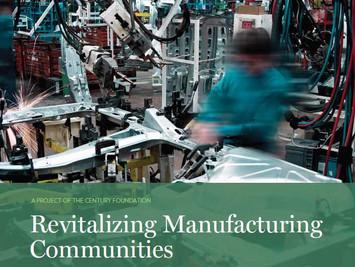 Revitalizing Manufacturing