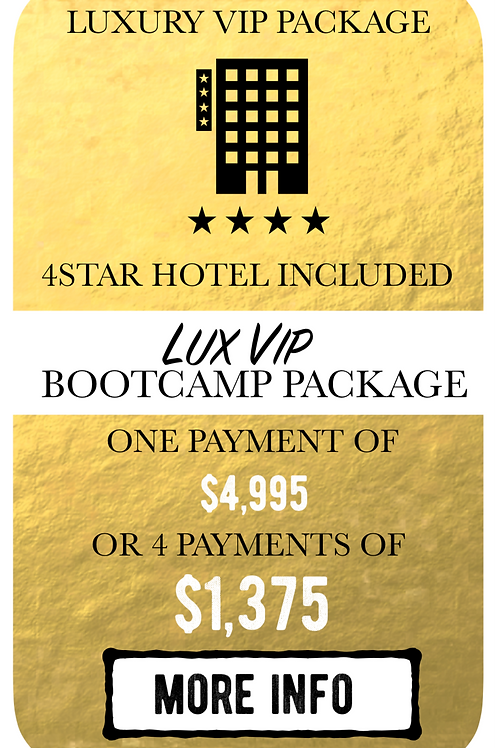 Lux VIP Bootcamp Package