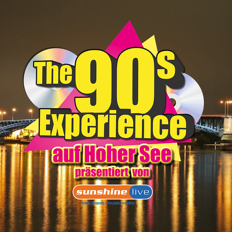 "The 90s Experience - Partyschiff MAINZ 2021 ""DAY TOUR """