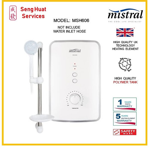 Mistral MSH606 Instant Shower Heater ( SERVICES OPTION TO SELECT )