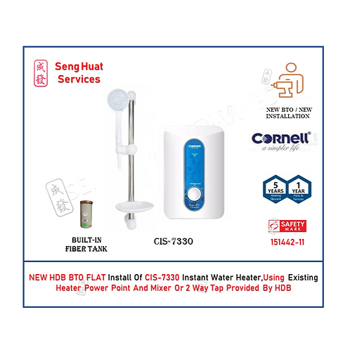 NEW BTO INSTALL OF Cornell CIS-7330 Instant Water Heater COD