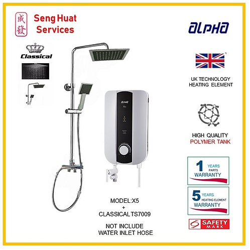 ALPHA X5 Instant Heater +CLASSICLA  Rain Shower ( SERVICES OPTION TO SELECT )