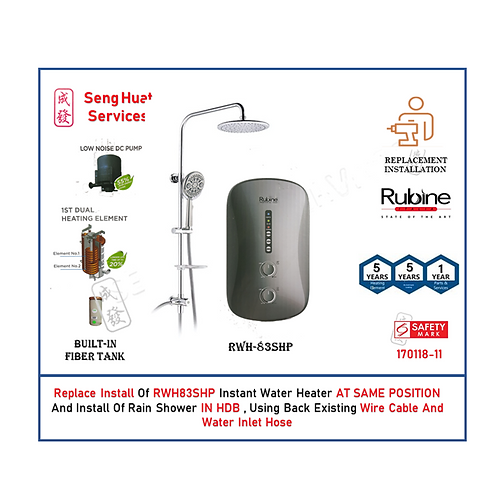 REPLACE INSTALL OF Rubine RWH-83 SHP instant heater with Rain shower COD