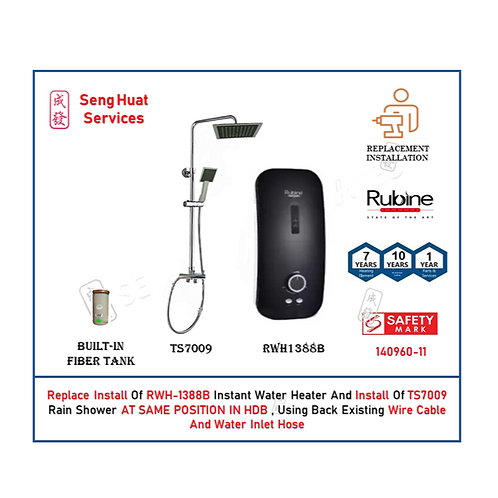 REPLACE INSTALL OF Rubine RWH1388B instant water heater With Rain Shower