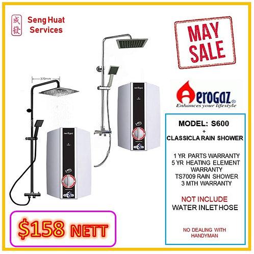 Aerogaz S600 Instant heater + TS7009 Rain Shower MAY SALE