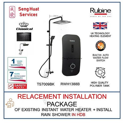 REPLACE  Rubine RWH-1388B Instant Heater + CLASSICAL BLACK Rain Shower COD