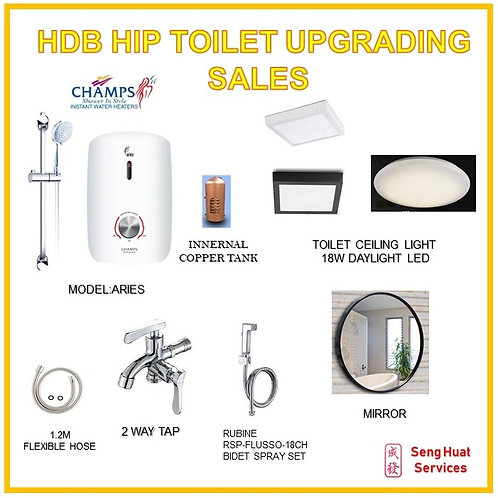 HDB HIP TOILET UPGRADE CHAMPS ARIES PROMTION PACKAGE