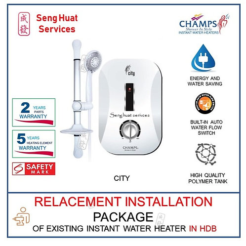 Champs CITY Instant Water Heater REPLACE INSTALL COD