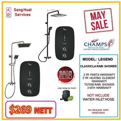 CHAMPS LEGEND  heater + CLASSICLA TS7009BK Rain Shower MAY SALE MAY SALE