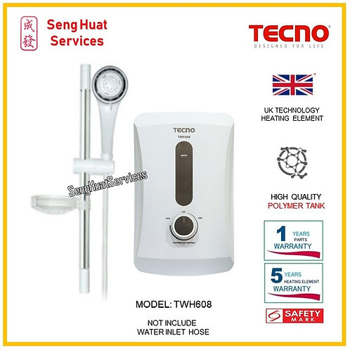 TECNO TWH608 INSTANT HEATER ( SERVICES OPTION TO SELECT )
