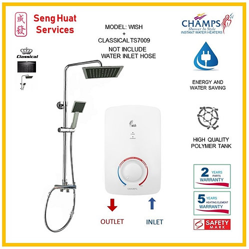 Champs WISH Heater + CLASSICLA Rain Shower ( SERVICES OPTION TO SELECT )