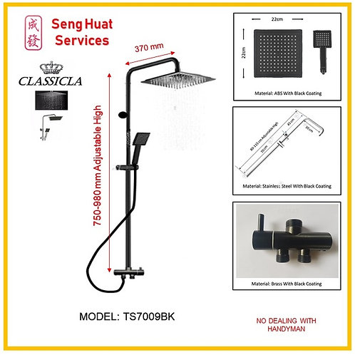 Classical TS7009BK Rain Shower Set ( SERVICES OPTION TO SELECT )