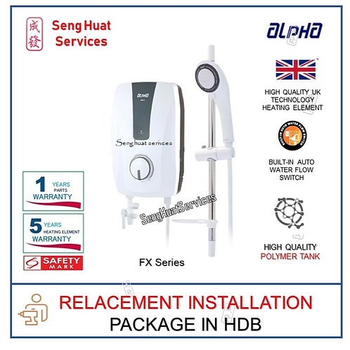 ALPHA FX SERIES Instant Water Heater REPLACE
