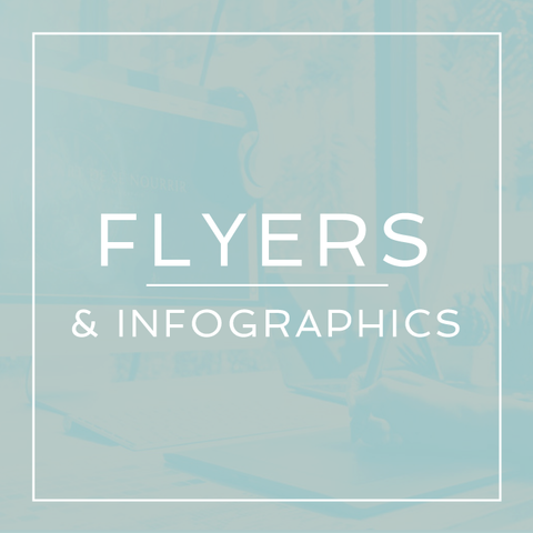Flyers & Infographics