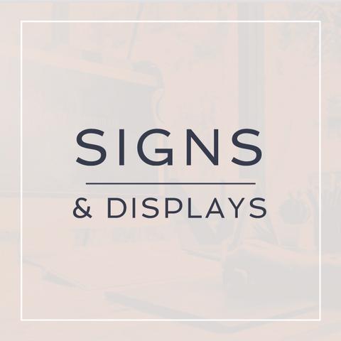 Signs & Displays