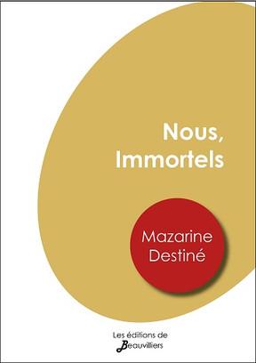 Nous, Immortels