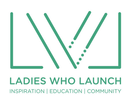 2021 Ladies Who Launch Program - Applications Due 4/11/21